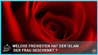 Welche Freiheiten hat der Islam der Frau geschenkt ?   Stimme des Kalifen