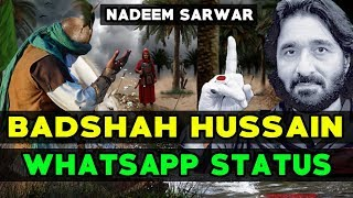 Video Badshah Hussain Whatsapp Status | Nadeem Sarwar Whatsapp Status | Noha whatsapp Status 2018 download MP3, 3GP, MP4, WEBM, AVI, FLV Oktober 2018