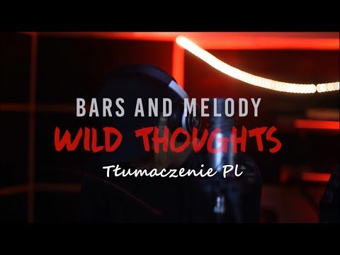  Tłumaczenie Pl  DJ Khaled - Wild Thoughts ft  Rihanna, Bryson Tiller (Bars and Melody Cover)