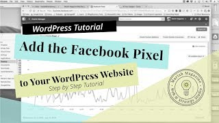 How to EASILY Add the Facebook Pixel into WordPress (2018)