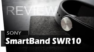 Sony Smartband SWR10 - REVIEW