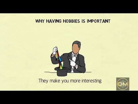 Why having hobbies is important