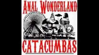 01-Presentazione + Anal Wonderland-Catacumbas