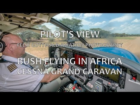 Pilot's view - Bush-flying in Africa onboard the Cessna Caravan - Nairobi to Nguruman HD