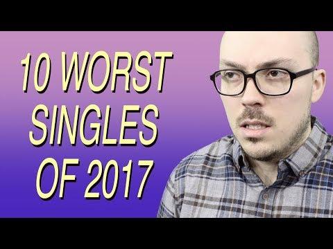 10 Worst Singles of 2017
