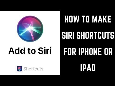 How to Make Siri Shortcuts for Apple iPhone or iPad