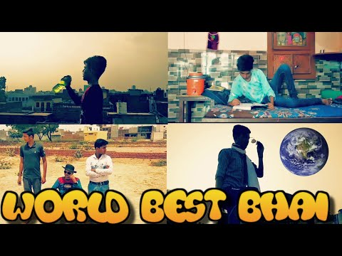 WORLD BEST BHAI | Funs4boys | F4b | The Tushar Sharma
