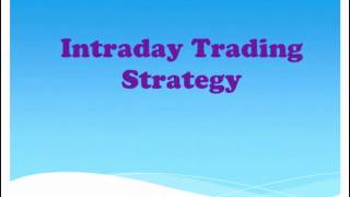IntraDay Trading Strategies for Beginners - 1