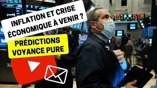 Voyance Prédictions Actualité 08   2022 : Forte inflation et crise économique ?   Bruno Médium