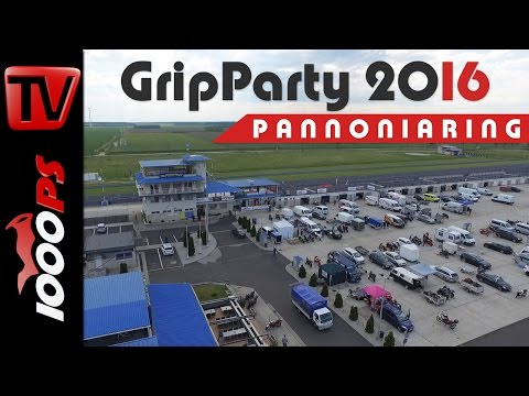 1000PS Gripparty Pannoniaring Mai 2016 - Eventvideo | Impressionen, Teilnehmer, Action