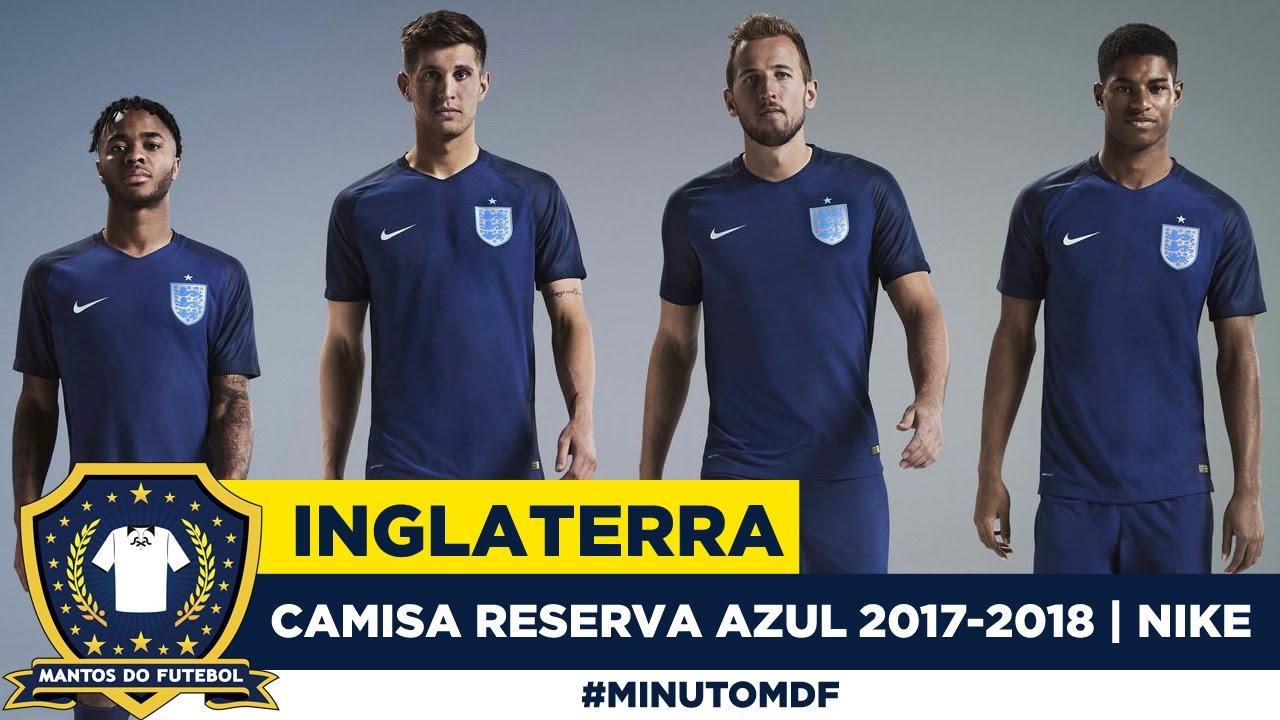 Camisa azul da Inglaterra 2017-2018 Nike - YouTube