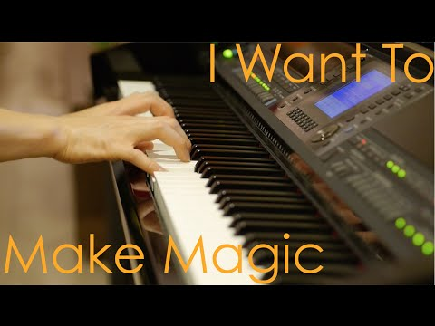 I Want To Make Magic - Fame The Musical (cover)