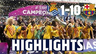 HIGHLIGHTS | Real Sociedad 1 - FC Barcelona 10 | SUPER CUP FINAL