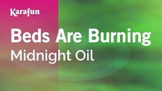 Karaoke Beds Are Burning - Midnight Oil *