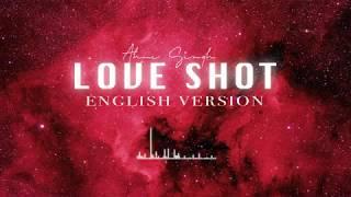 "[FULL] EXO - ""Love Shot"" English Version"