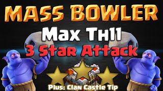 Clash of Clans | Mass Bowler 3 Star Attack Strategy - Max TH11 CoC War Base