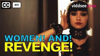 Women! And! Revenge! // Viddsee.com