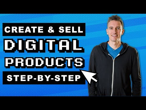How to Create and Sell Digital Products | Step-by-Step Tutorial