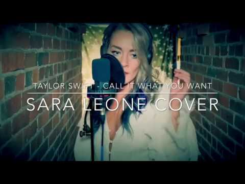 Taylor Swift - Call It What You Want (Sara...