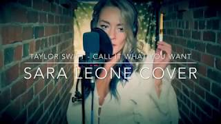 Taylor Swift - Call It What You Want (Sara Leone Cover)