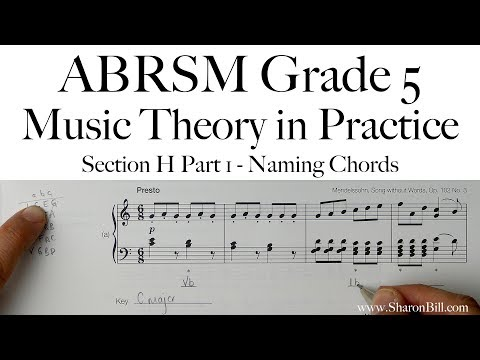 ABRSM Music Theory Grade 5 Section H Part 1 Naming Chords with Sharon Bill