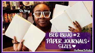 Bullet Journal  Episode 2- Journals, Paper and Sizes  Beginner Series CC