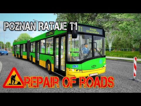 OMSI 2 – Poznan Rataje T1 Repair of roads (Solaris Urbino Long PL) |