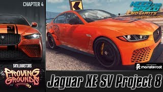 Need For Speed No Limits: Jaguar XE SV Project 8 | Proving Grounds (Chapter 4 - Elimination)