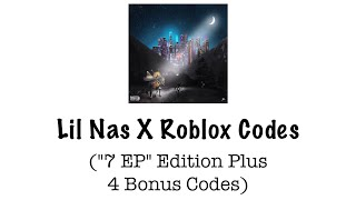 Lil Nas X Roblox Codes 7 EP Edition Plus Bonus Codes