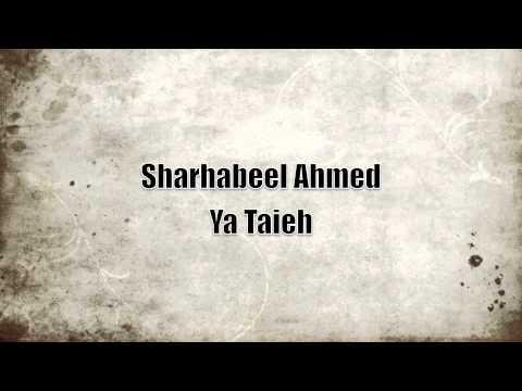 Sharhabeel Ya Taieh