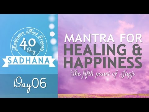 Mantra for Healing, Happiness & Overcoming Failure | Thapeya Na Jaaye | Day 06 of 40 Day SADHANA