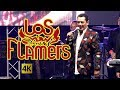 Los Flamers  -  Flamazos De Exitos en vivo 4K