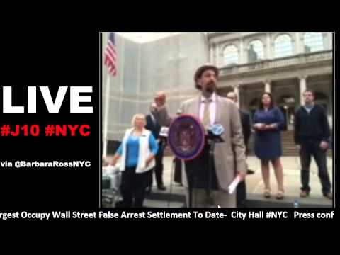 #OWS #NYC Press Conference on Legal Settlment against #NYC for #J1 Mass ArrestsJune 10 2014