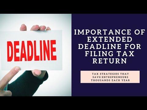 Extended deadline for  taxes