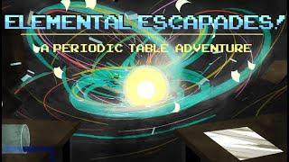 Elemental Escapades! A Periodic Table Adventure thumbnail