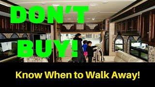Don't Buy That RV - Know When to Walk Away - Full Time Travel Trailer Living