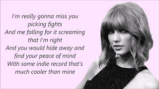 We Are Never Ever Getting Back Together -Taylor Swift (Lyrics)