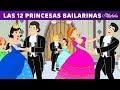 6 Cuentos | Las 12 Princesas Bailarinas y 5 Princesas animados | Cuentos infantiles para dormir