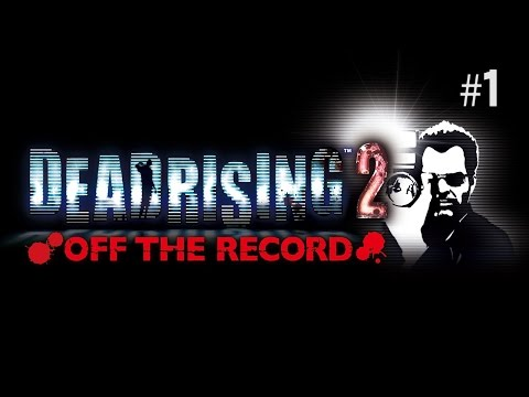 Twitch Livestream | Dead Rising 2: Off The Record Part 1 [Xbox One]
