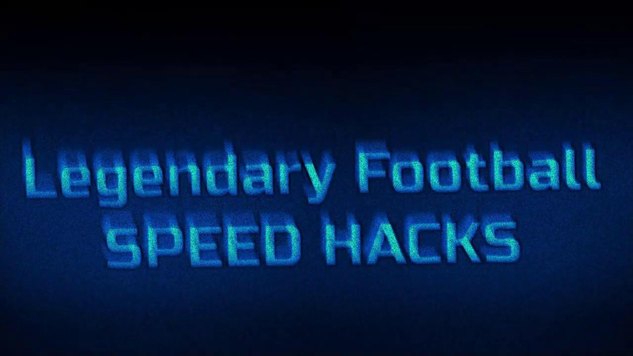 Unpatched Lf Speed Hack Legendary Football Hack Script