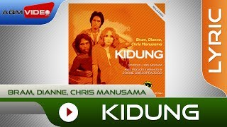 Bram, Dianne, Chris Manusama - Kidung (Remastered Original '78 Rec.) | Lyric Video
