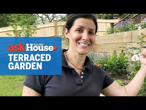 How to Design a Terraced Garden | Ask This Old House