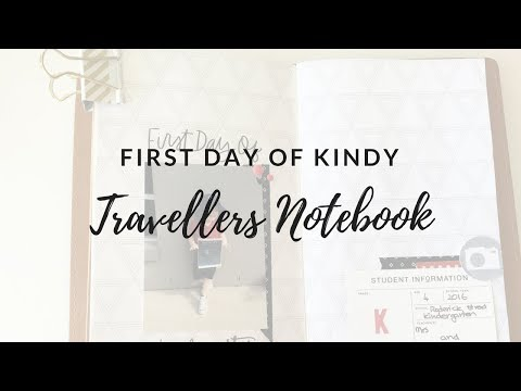 Travellers Notebook Process video ~ First Day of Kindy
