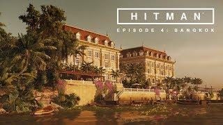 Hitman 2016 Episode 4 Bangkok