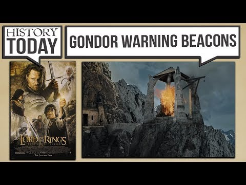 History Today - The Beacons of Gondor and the Anglo-Saxons (LOTR Return of the King)