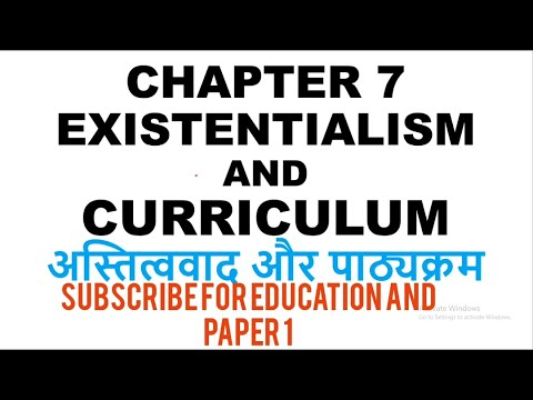 Chapter 7 Existentialism And Curriculum - Education Paper 2