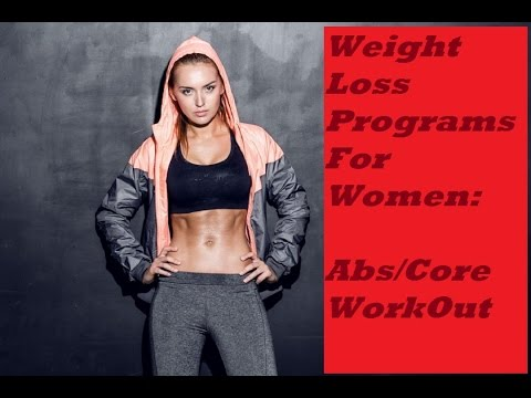 Weight Loss Programs For Women: Abs/Core Workout