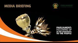 Presiding Officers Media Briefing: Parliament Budget Vote