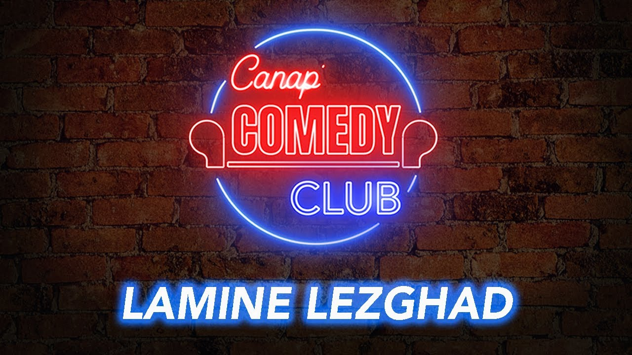 Download Canap' Comedy Club 3 - LAMINE LEZGHAD