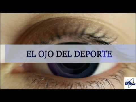 """EL OJO DEL DEPORTE """"TROFEO MANUEL CAMPOS"""" 27-05-2017"""